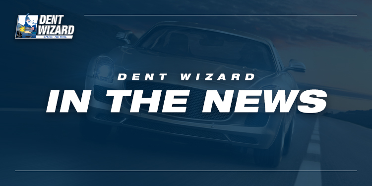 Dent Wizard In The News